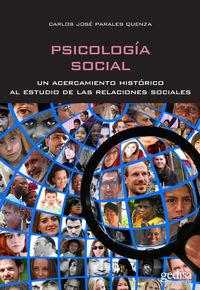 PSICOLOGIA SOCIAL - UN ACERCAMIENTO HISTORICO AL ESTUDIO DE LAS RELACIONES SOCIALES