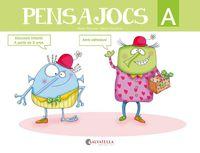 Pensajocs A (a Partir De 3 Anys) - Roser Genover Huguet / Neus Escudero