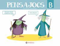 PENSAJOCS B (A PARTIR DE 4 ANYS)