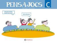 PENSAJOCS C (A PARTIR DE 5 ANYS)