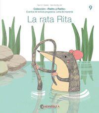 RATITO A RATITO 9 - LA RATA RITA - (IMPRENTA) - (R. RR-; PRESENTACION: V)