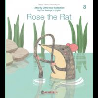 LITTLE BY LITTLE 8 - ROSE THE RAT