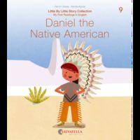 LITTLE BY LITTLE 9 - DANIEL THE NATIVE AMERICAN
