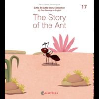 LITTLE BY LITTLE 17 - THE STORY OF THE ANT