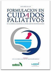 GUIA PRACTICA DE FORMULACION EN CUIDADOS PALIATIVOS