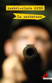 La sarbatana - Isabel-Clara Simo