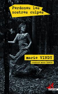 Perdoneu Les Nostres Culpes - Marie Vindy