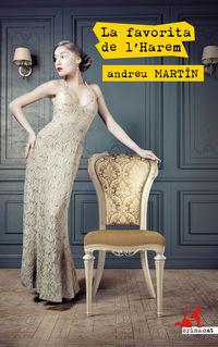 La favorita de l'harem - Andreu Martin
