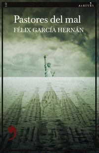 pastores del mal - Felix Garcia Hernan