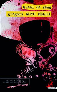 greal de sang - Gregorio Royo