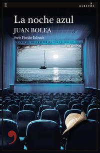La noche azul - Juan Bolea
