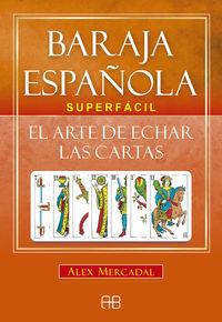 BARAJA ESPAÑOLA SUPERFACIL - EL ARTE DE ECHAR LAS CARTAS