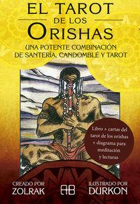 TAROT DE LOS ORISHAS, EL - UNA POTENTE COMBINACION DE SANTERIA, CANDOMBLE Y TAROT