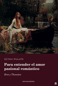 PARA ENTENDER EL AMOR PASIONAL ROMANTICO