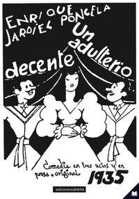 Un adulterio decente - Enrique Jardiel Poncela