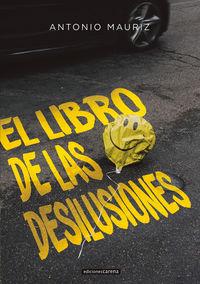 LIBRO DE LAS DESILUSIONES, EL