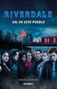 RIVERDALE 2 - SAL DE ESTE PUEBLO
