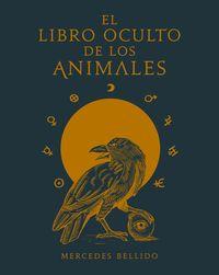 El libro oculto de los animales - Mercedes Bellido