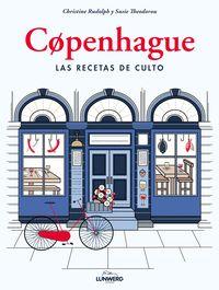 Copenhague - Las Recetas De Culto - Christine Rudolph / Susie Theodorou