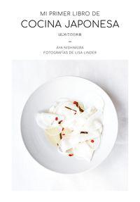 mi primer libro de cocina japonesa - Aya Nishimura / Lisa Linder