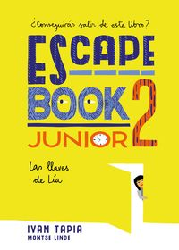 ESCAPE BOOK JUNIOR 2 - LAS LLAVES DE LIA