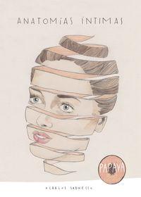 Anatomias Intimas Edicion Papaya - Carlos Sadness
