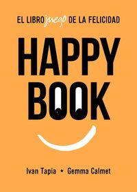 HAPPY BOOK - ¿JUGAMOS PARA SER FELICES?