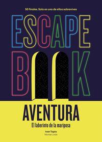 ESCAPE BOOK AVENTURA - EL LABERINTO DE LA MARIPOSA