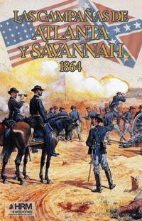 CAMPAÑAS DE ATLANTA Y SAVANNAH, 1864, LAS