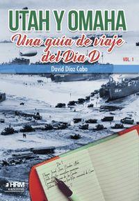 UTAH Y OMAHA - UNA GUIA DE VIAJE DEL DIA D