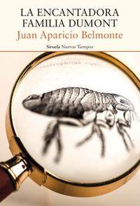 La encantadora familia dumont - Juan Aparicio Belmonte