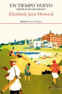 Tiempo Nuevo, Un - Cronicas De Los Cazalet - Elizabeth Jane Howard