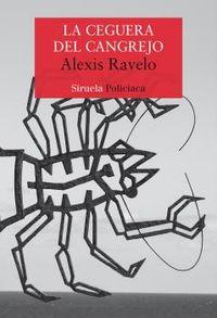 La ceguera del cangrejo - Alexis Ravelo
