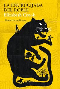 La encrucijada del roble - Elizabeth Crook