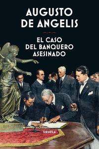 CASO DEL BANQUERO ASESINADO, EL