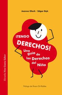 ¡tengo Derechos! - Una Guia De Los Derechos Del Niño - Joanna Olech / Edgar Bak (il. )