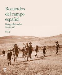 RECUERDOS DEL CAMPO ESPAÑOL 2 - FOTOGRAFIA INEDITA (1885-1945)