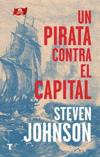 PIRATA CONTRA EL CAPITAL, UN