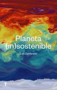 Planeta (in) Sostenible - Luis Zambrano