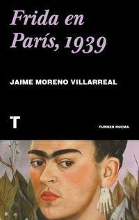 frida en paris, 1939 - Jaime Moreno Villarrea