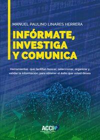 INFORMATE, INVESTIGA Y COMUNICA