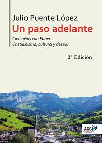 (2 ED) PASO ADELANTE, UN - CIEN AÑOS CON EBNER