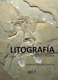 LITOGRAFIA - HISTORIA Y TECNICA