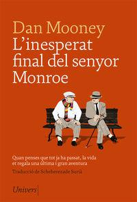 L'INSOLIT FINAL DEL SENYOR MONROE