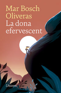 La dona efervescent - Mar Bosch Oliveras