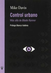 CONTROL URBANO - MAS ALLA DE BLADE RUNNER