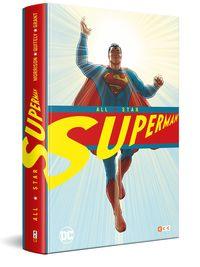 All-Star Superman (deluxe) - Grant Morrison