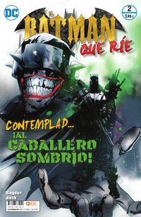 Batman Que Rie, El 2 - Scott Snyder