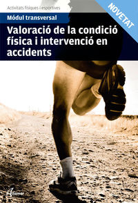 Gm / Gs - Valoracio Condicio Fisica Intervencio Accidents - Aa. Vv.