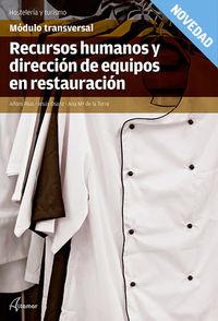 GM / GS - RECURSOS HUMANOS Y DIRECCION DE EQUIPOS DE RESTAURACION - MODULO TRANSVERSAL